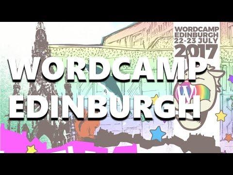 My Weekend at WordCamp Edinburgh 2017