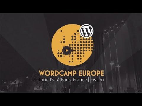 Meet Me at WordCamp Europe 2017 in Paris