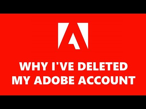Why I've Deleted My Adobe Account