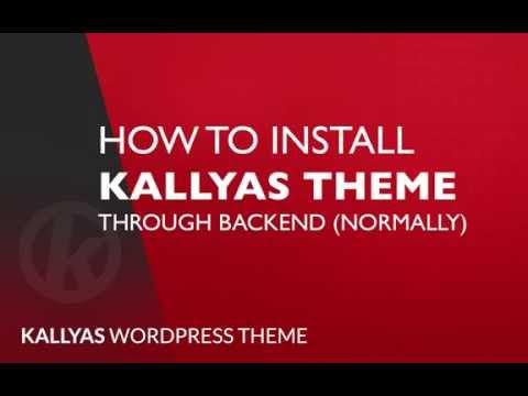 How to install Kallyas theme through backend - Kallyas WordPress theme v4.0