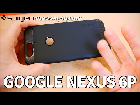 Google Nexus 6P Spigen Rugged Armor Case - Unboxing and First Impressions